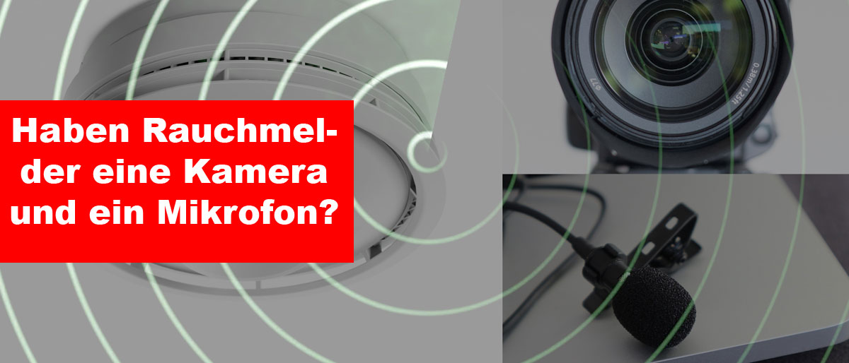 Rauchmelder mit Kamera und Mikrofon